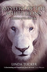 Mystery of the White Lions - Linda Tucker