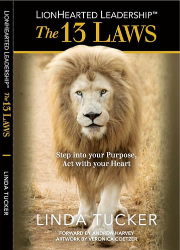 The 13 Laws of LionHearted Leadership